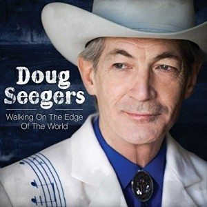 doug seegers walking on the edge