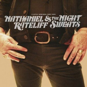 nathaniel rateliff a little something more
