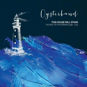 oysterband this house will stand