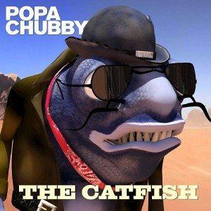 popa chubby the catfish