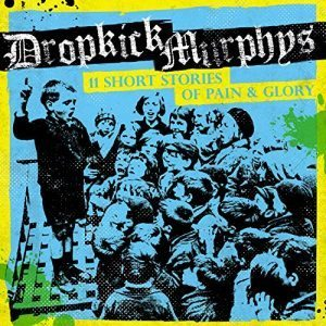 dropkick-murphys-11-short-stories