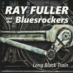ray-fuller-and-the-bluesrockers-long-black-train