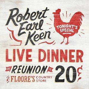 robert-earl-keen-live-dinner-reunion