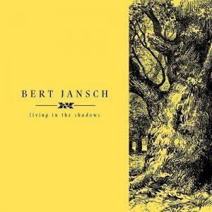 bert jansch living in the shadows