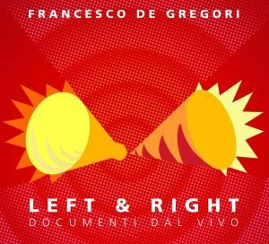 de gregori left and right
