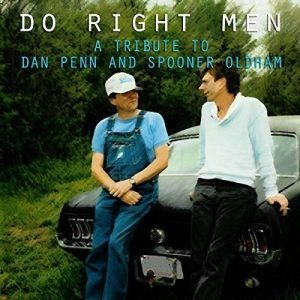 do-right-men-a-tribute-to-dan-penn-and-spooner-oldham