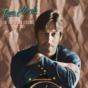 gene clark lost studio sessions