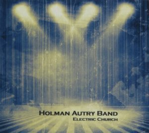 holman-autry-band-electric-church