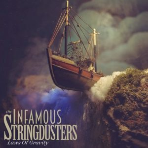 infamous stringdusters laws of gravity