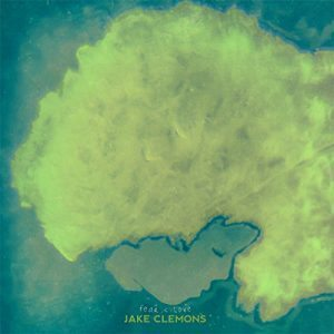 jake clemons fear and love