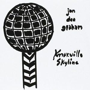 Un Bel Dischetto, Forse Fin Troppo Corto! Jon Dee Graham – Knoxville Skyline