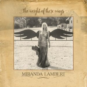 Una Mosca Bianca (Anzi, Bionda) Nel Panorama Country Di Nashville! Miranda Lambert – The Weight Of These Wings