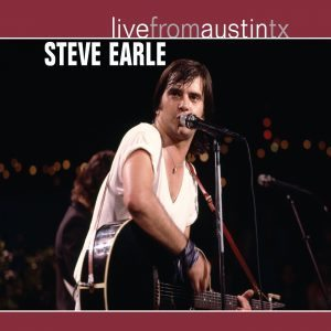 steve earle live from austin texas 1986