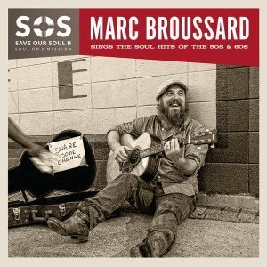 marc broussard sos save our soul 2
