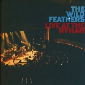 wild feathers live at the ryman