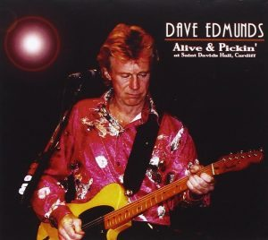dave edmunds alive and pickin'