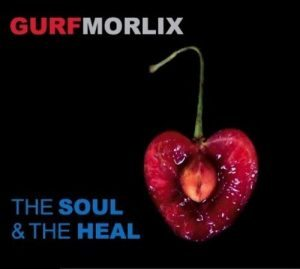 Un Altro Gregario Di Lusso! Gurf Morlix - The Soul And The Heal