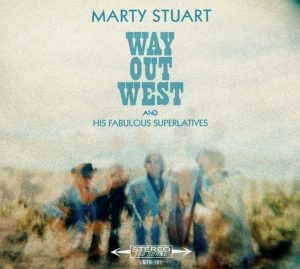 marty stuart way out west
