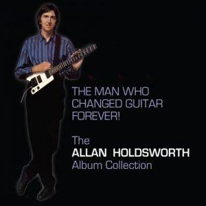 """Come Diceva Il Titolo Del Suo Ultimo Cofanetto, Se Ne E' Andato Anche """"L'Uomo Che Cambiò La Chitarra Per Sempre""""! Il 15 Aprile E' Morto Allan Holdsworth, Aveva 70 Anni."""