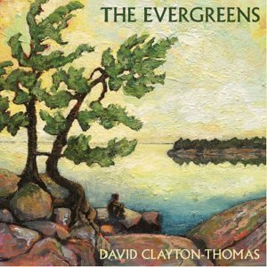 david clayton-thomas the evergreens