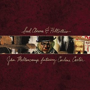 john mellencamp Sad_Clowns_&_Hillbillies_Cover_Art