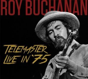 roy buchanan telemaster live in '75