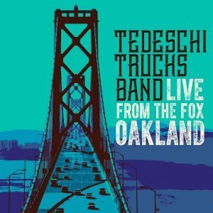 tedeschi trucks band live from the fox oakland