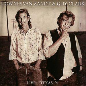 townes van zandt guy clark live texas 91