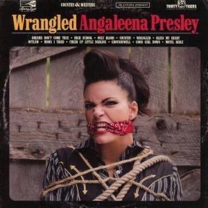 """A Parte Il Cognome """"Pericoloso"""", Un Bel Dischetto. Angaleena Presley - Wrangled"""