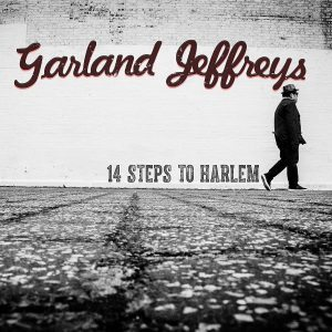garland jeffreys 14 steps to harlem