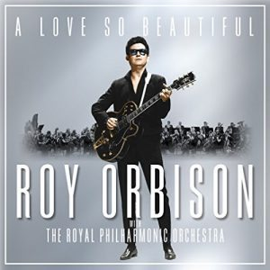 roy orbison a love so beautiful