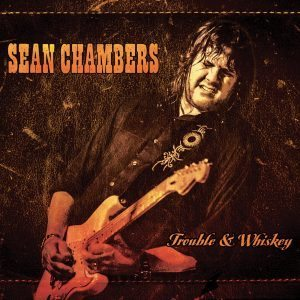 Poderoso Rock-Blues Di Stampo Southern. Sean Chambers - Trouble & Whiskey