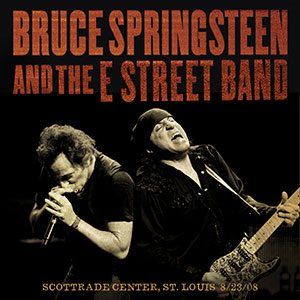 La Notte In Cui Il Boss Sfidò La Sua Band! Bruce Springsteen & The E Street Band – Scottrade Center, St. Louis 8/23/08