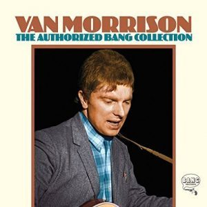 van morrison the authorized bang collection