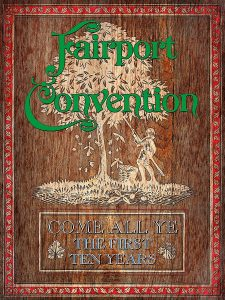 fairport convention come all ye the first ten years