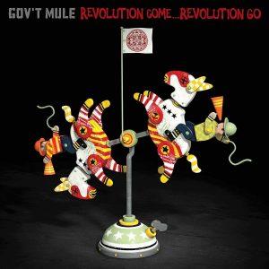 gov't mule revolution come...revolution go