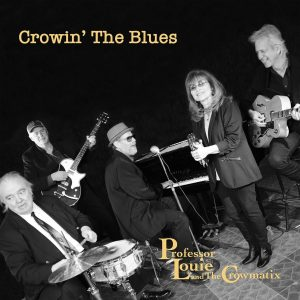 professor louie and the crowmatix crowin' the blues