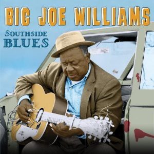 "Un Incontro Storico Con Uno Degli ""Inventori. Big Joe Williams - Southside Blues"