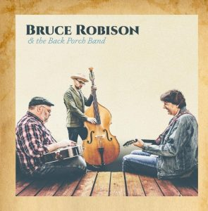 bruce robison and the bach porch band