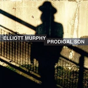 elliott murphy prodigal son