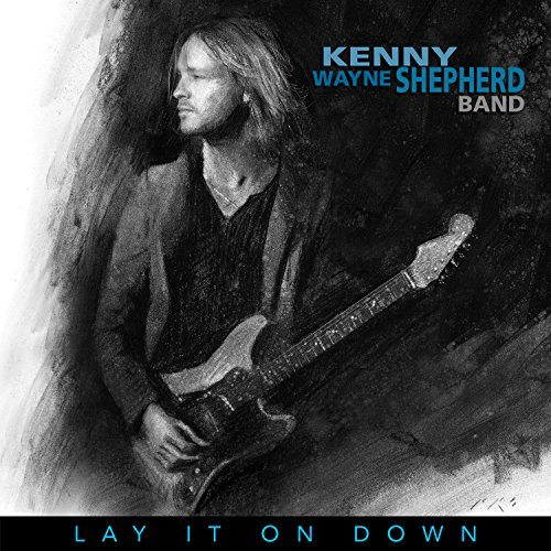 kenny wayne shepherd band lay it on down