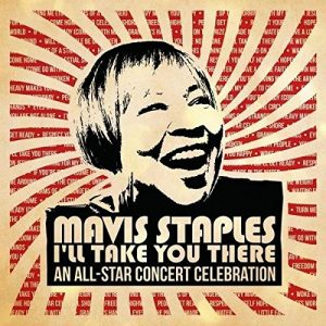 mavis staples i'll take you there concert celebration