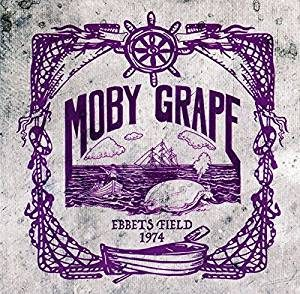 Una Band Leggendaria Del Rock Californiano, Al Secondo Tentativo. Moby Grape - Ebbet's Field 1974