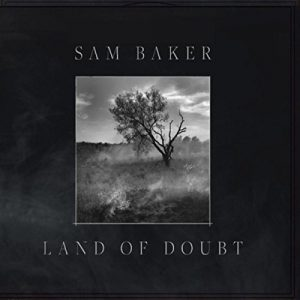 sam baker land of doubt