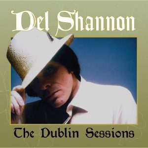 del shannon the dublin sessions