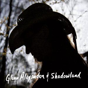 glenn alexander & shadowland