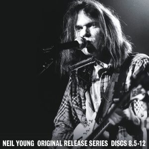 neil young original release series 8.5-12