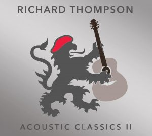 richard thompson acoustic classics II