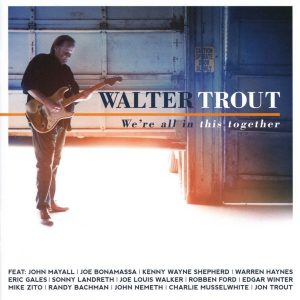 walter trout we're al in this together