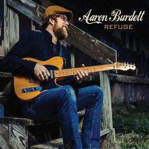 """Un Altro """"Nuovo"""" Cantautore Di Buon Livello. Aaron Burdett - Refuge"""